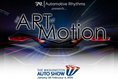 "2018 Washington, DC Auto Show to Feature  3rd Annual ""ART-of-Motion"" Visual and Fashion Exhibition"