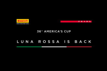 PIRELLI AND PRADA PARTNER FOR LUNA ROSSA'S NEW AMERICA'S CUP CHALLENGE